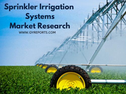 Sprinkler Irrigation Systems Market'