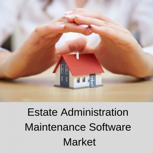 Estate Administration Maintenance Software Market'