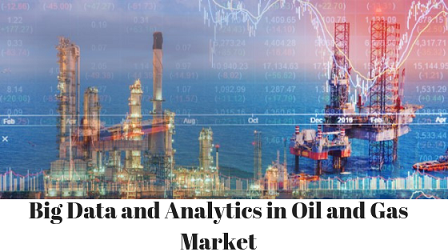 Big Data And Analytics In Oil And Gas'