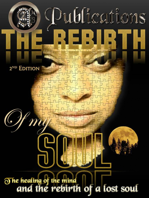 The Rebirth of My Soul'