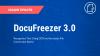 DocuFreezer 3.0 Major Update'