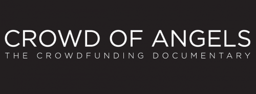 Crowd of Angels [The Crowdfunding Documentary]'
