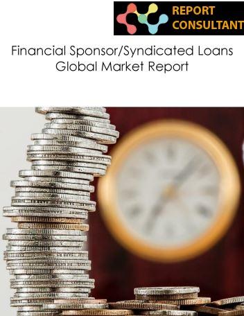 Financial Sponsor/Syndicated Loans Market is Flourishing Wor'
