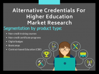 Alternative Credentials For Higher Education Market