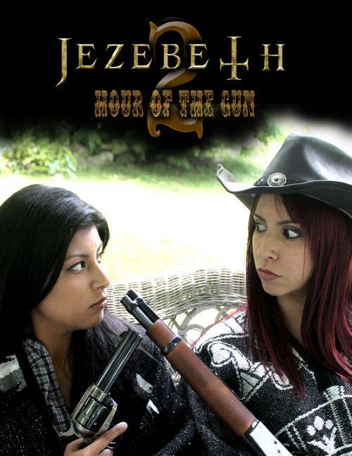 "Jezebeth 2 ""Hour of the Gun""'"