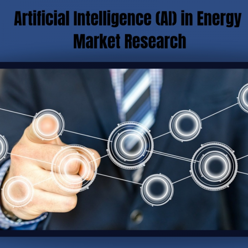 Artificial Intelligence (AI) in Energy Market'