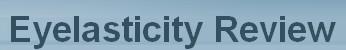 Eyelasticity Review'