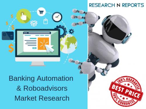 Banking Automation & Roboadvisors Market'