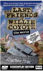 THE LAST FRIENDS OF WILLIE COYOTE'