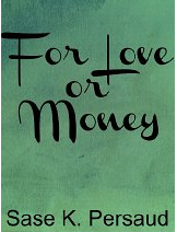 For Love or Money'