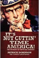 It's Nut Cuttin' Time America'
