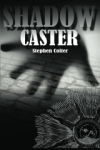 Shadow Caster'