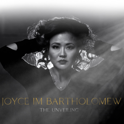 The Unveiling by Joyce Im Bartholomew'