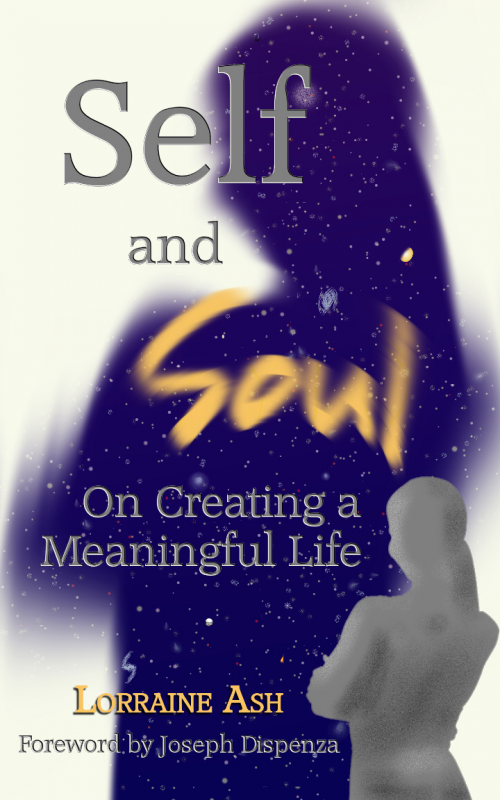Self and Soul: On Creating a Meaningful Life'