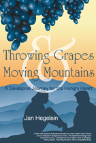 Throwing Grapes and Moving Mountains'