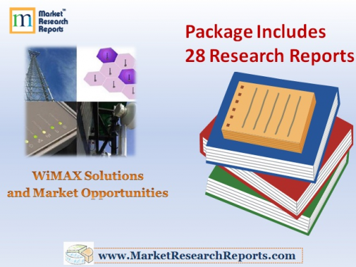 WiMAX Solutions and Market Opportunities'