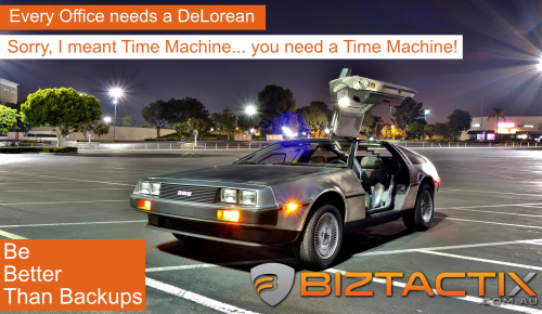 Business needs a Time Machine'