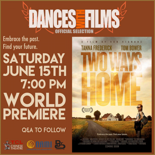 Two Ways Home World Premiere, Dances With Films 22'