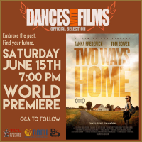 Two Ways Home World Premiere, Dances With Films 22