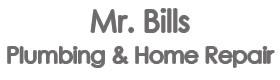 Mr Bills Plumbing & Home Repair'