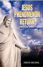 Jesus Phenomenon Return'