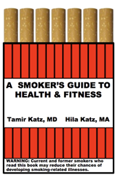 A Smoker's Guide to Health and Fitness