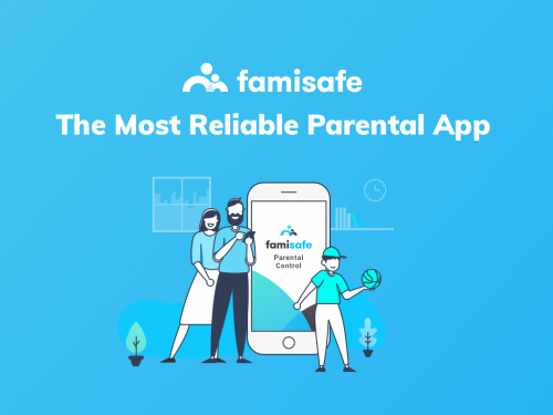 FamiSafe - The Most Reliable Parental Control App'