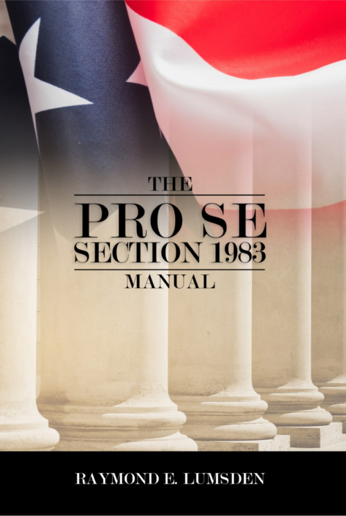 The Pro Se Section 1983 Manual'