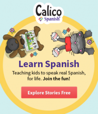 Learn Spanish with Calico Spanish Stories Curriculum