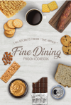 Fine Dining Prison Cookbook'