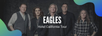 The Eagles Hotel California Tour Live In Houston, TX
