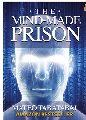 The Mind-Made Prison'