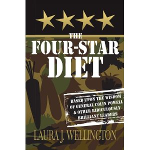 The Four Star Diet: Based Upon the Wisdom of General Colin P'