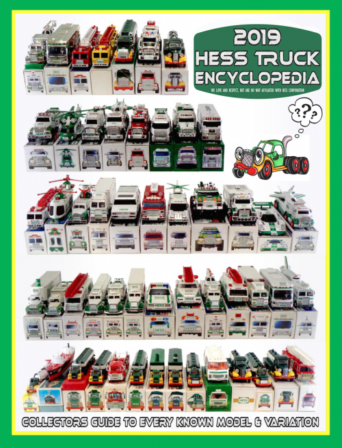 2019 Hess Truck Encyclopedia Collectors Guide'