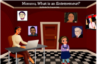 Mommy, What is an Entrepreneur?