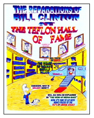 The Reparations of Bill Clinton'
