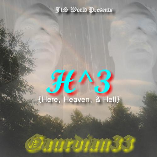 Gaurdian33 Here Heaven Hell'