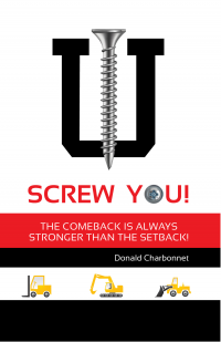SCREW YOU! The Comeback is Always Stronger Than the Setback.