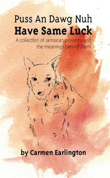 Book Cover Image of Puss An Dawg Nuh Have Same Luck (ISBN 97'
