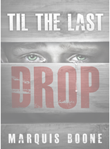 Til The Last Drop'