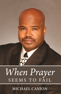When Prayer Seems to Fail'
