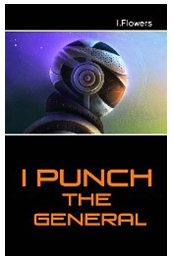 I Punch the General'