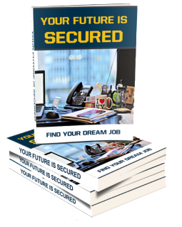 Your Future Is Secured'