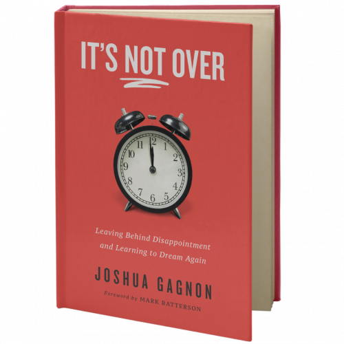 It's Not Over, by Joshua Gagnon'