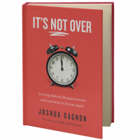 It's Not Over, by Joshua Gagnon