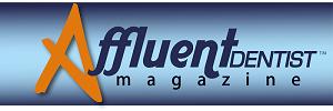 Affluent Dentist Magazine'