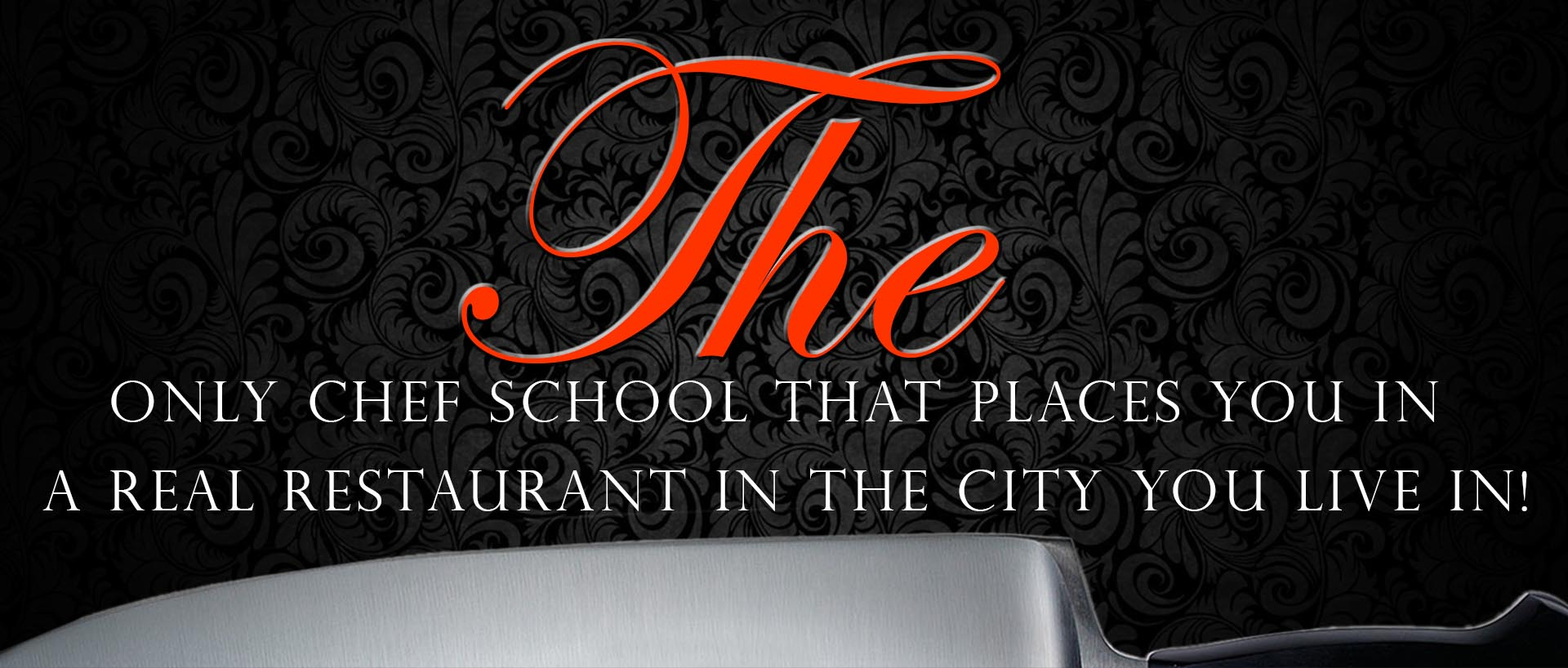 Learn to be a Pro Chef in the City or Town You Live In