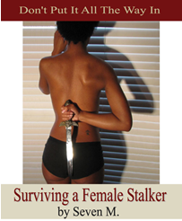 Surviving a Female Stalker'