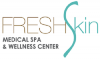 FreshSkin Medical Spa and Wellness Center