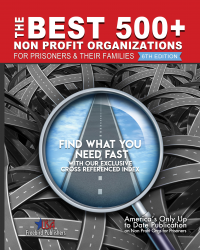 The Best 500+ Non Profit Organizations for Prisoners 6th Ed.